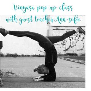 Vinyasa pop up class with Ann-Sofie